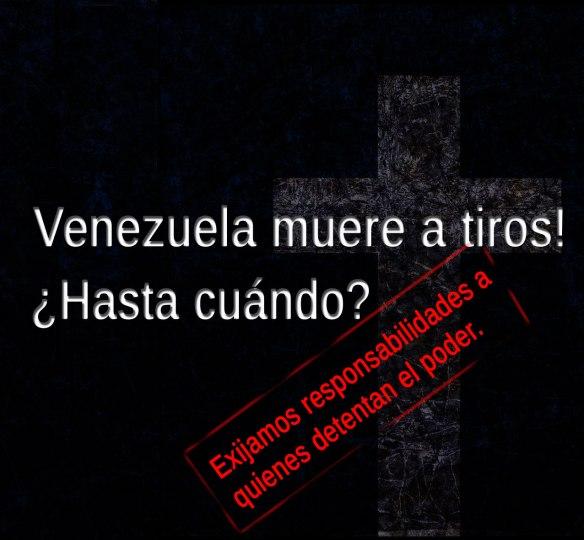 Venezuela muere a tiros.